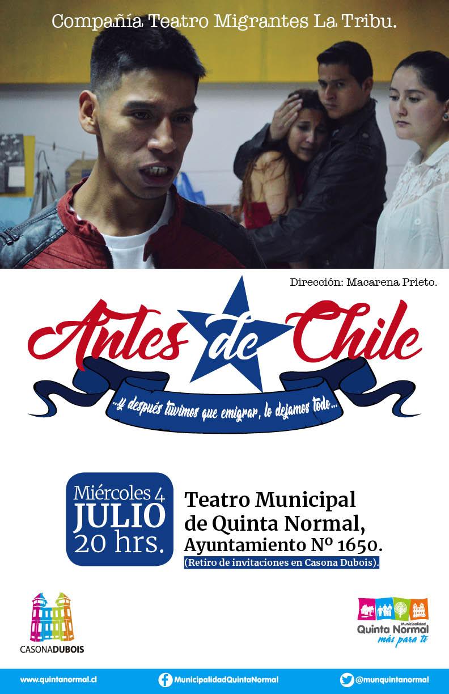 Teatro: Antes de Chile. Miércoles 4 de julio