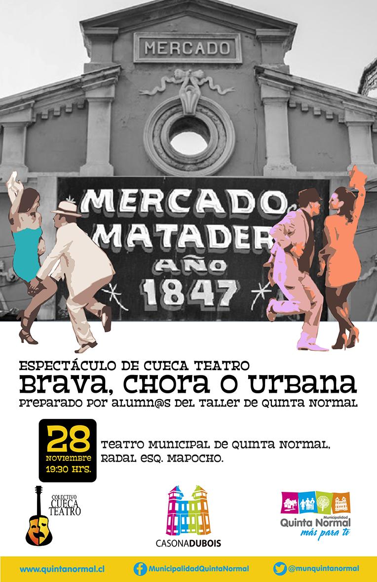 Espectáculo «Brava, Chora o Urbana». Miércoles 28 de Noviembre, 19:30 hrs.
