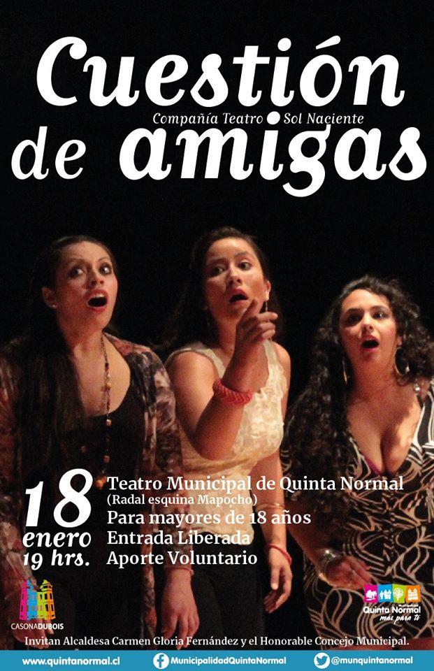 """Teatro Comedia """"Cuestión de Amigas"""". Sábado 18 de Enero, 19 hrs"""