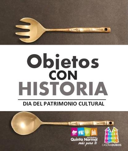 """""""Objetos con Historia"""". Día del Patrimonio Cultural en Quinta Normal"""